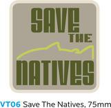 SAVE THE NATIVES Sticker